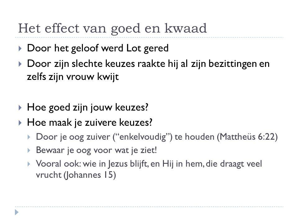 Het effect van goed en kwaad