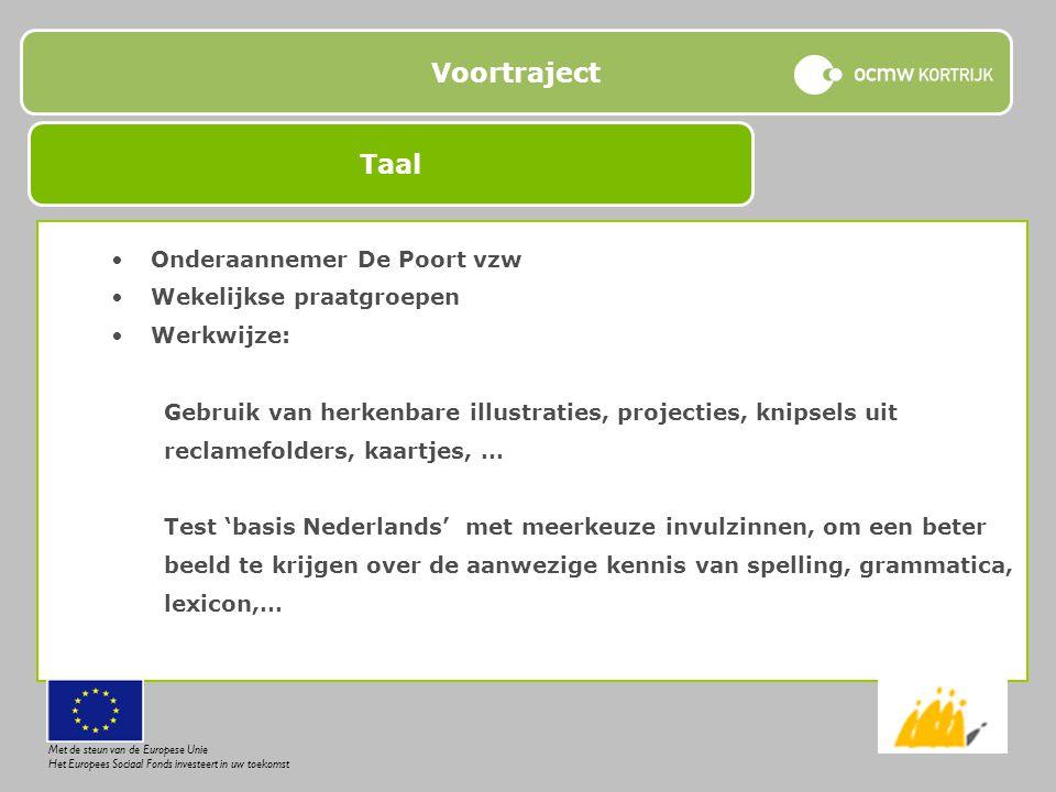Voortraject Taal Onderaannemer De Poort vzw Wekelijkse praatgroepen