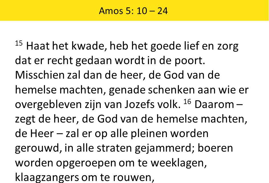 Amos 5: 10 – 24