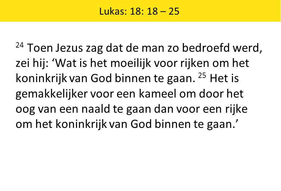 Lukas: 18: 18 – 25