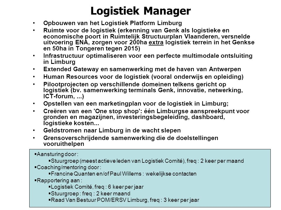 Logistiek Manager Opbouwen van het Logistiek Platform Limburg