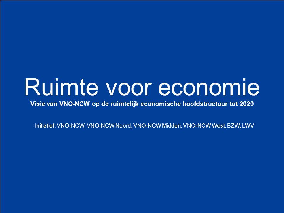 Visie van VNO-NCW op de ruimtelijk economische hoofdstructuur tot 2020