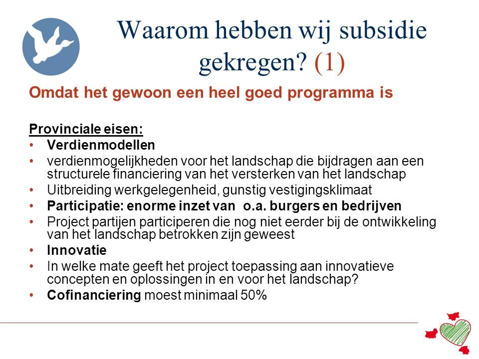 Waarom hebben wij subsidie gekregen (1)