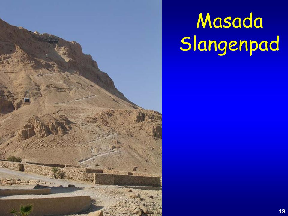 Masada Slangenpad