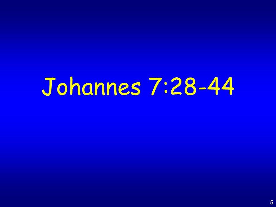 Johannes 7:28-44
