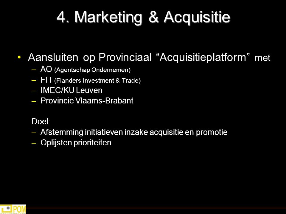 4. Marketing & Acquisitie
