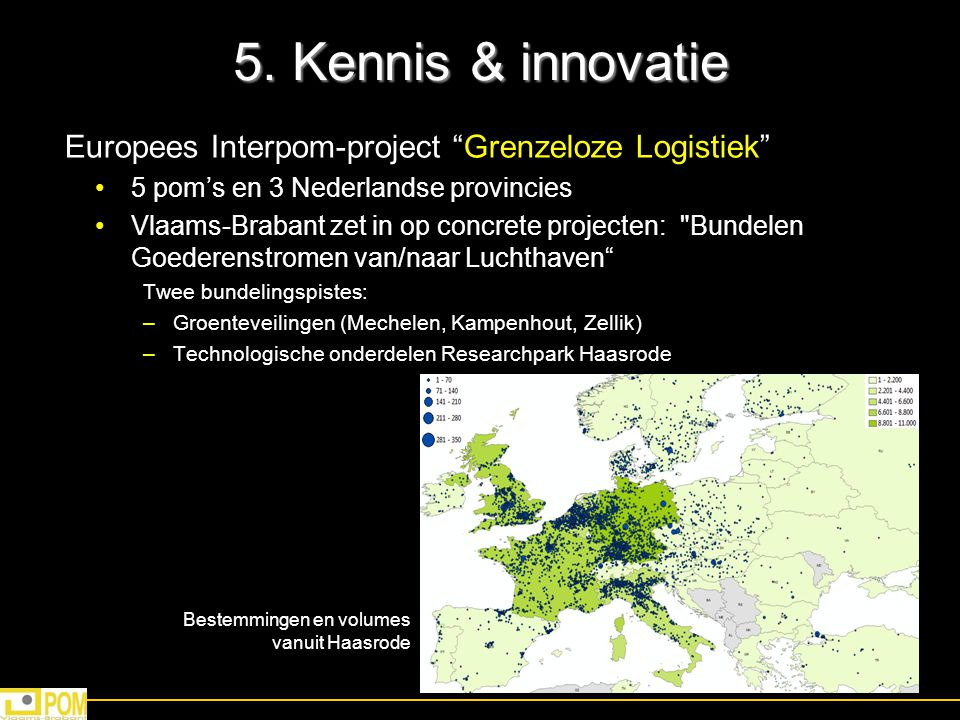 5. Kennis & innovatie Europees Interpom-project Grenzeloze Logistiek