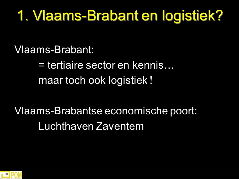 1. Vlaams-Brabant en logistiek