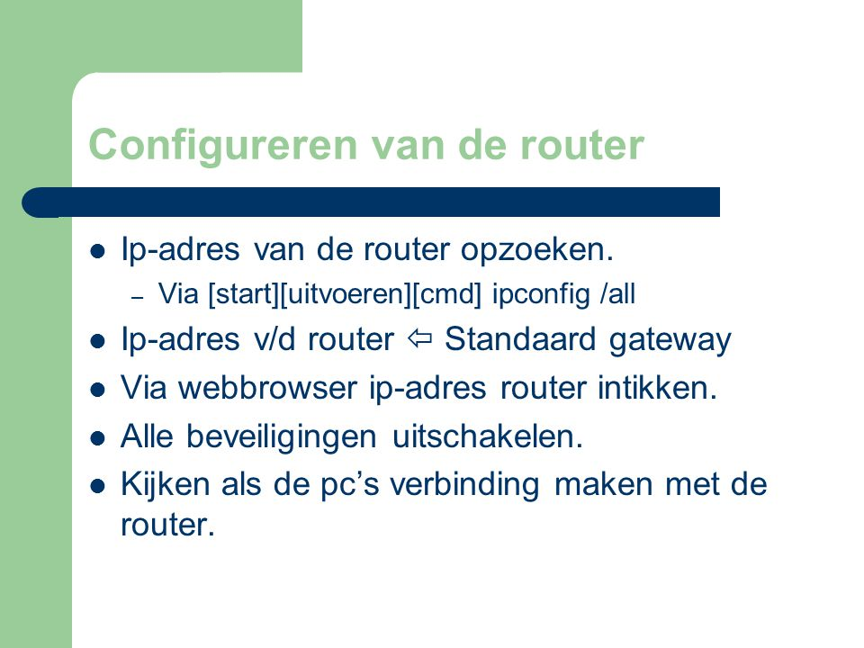 Configureren van de router