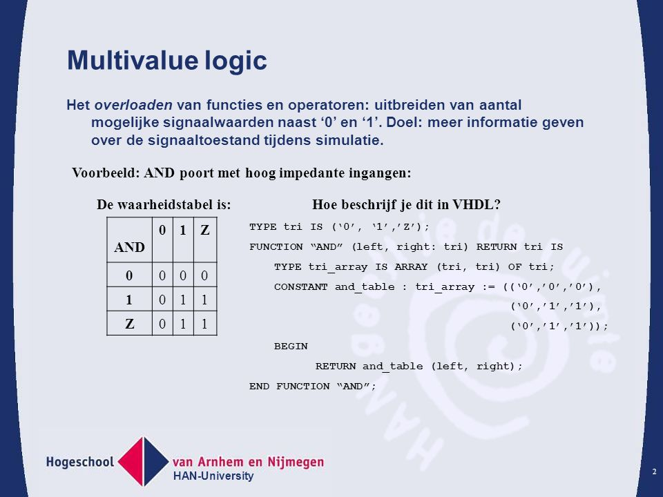 Multivalue logic