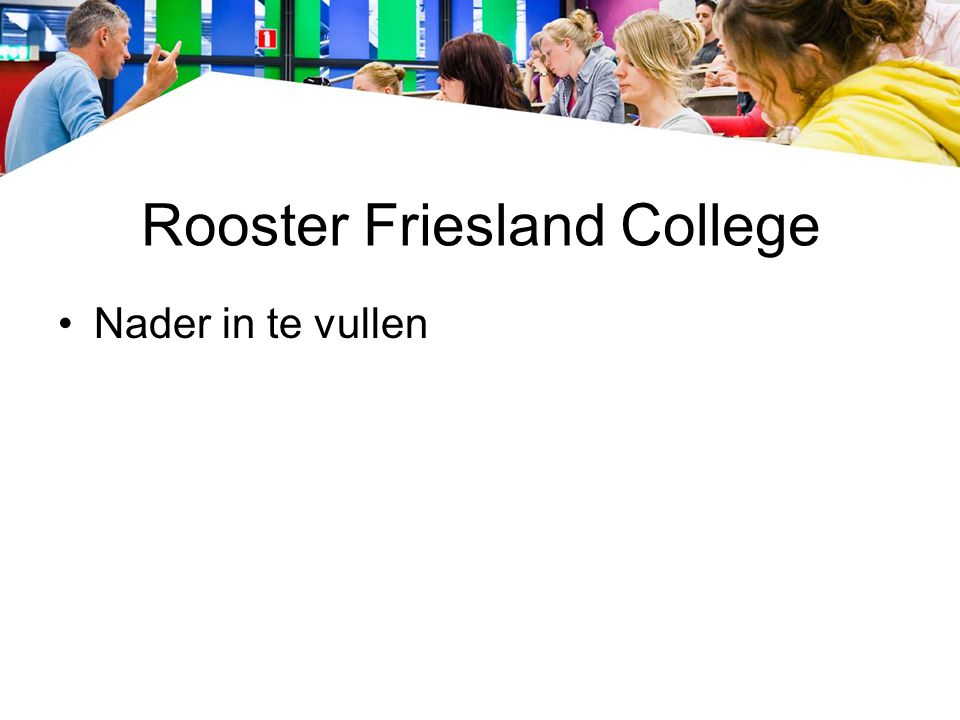 Rooster Friesland College