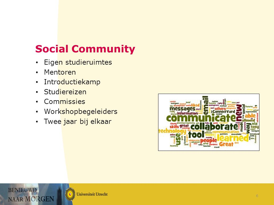 Social Community Eigen studieruimtes Mentoren Introductiekamp