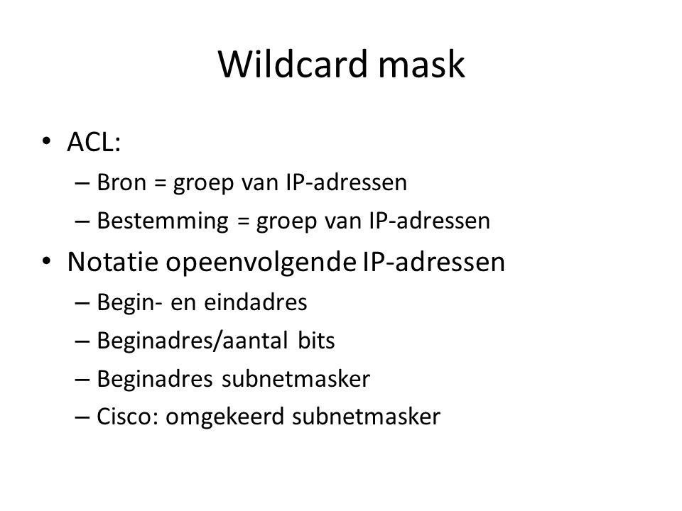 Wildcard mask ACL: Notatie opeenvolgende IP-adressen
