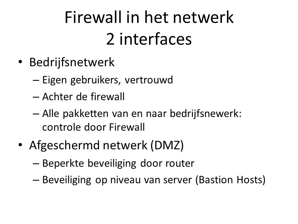 Firewall in het netwerk 2 interfaces
