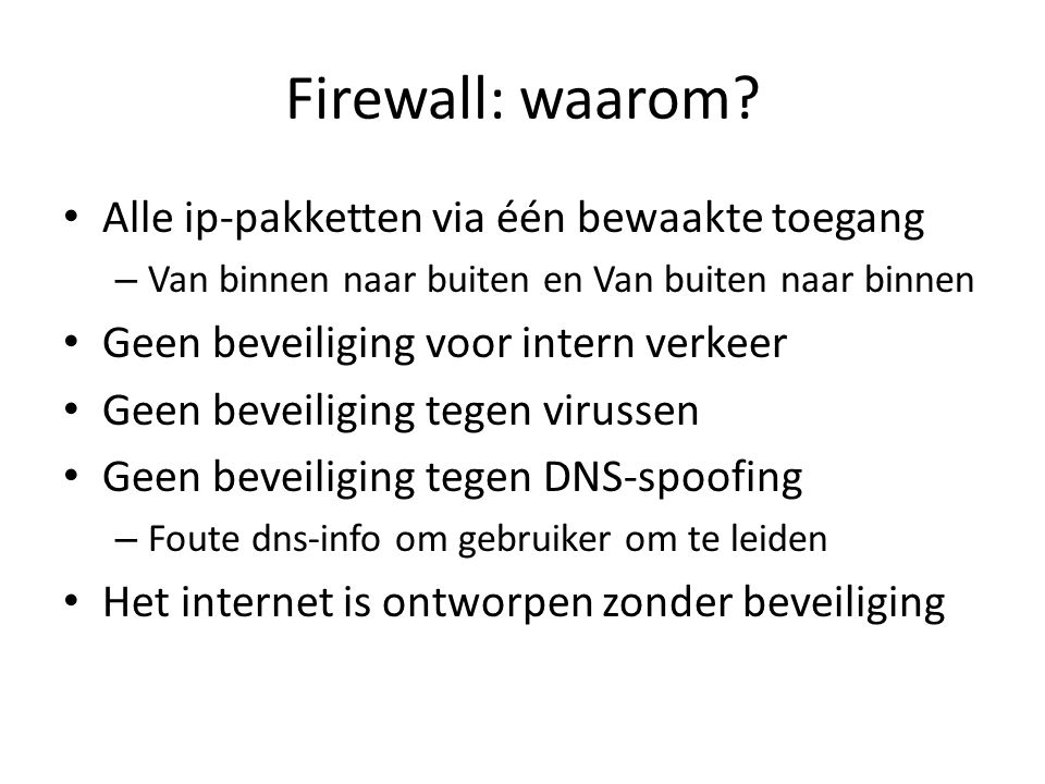 Firewall: waarom Alle ip-pakketten via één bewaakte toegang