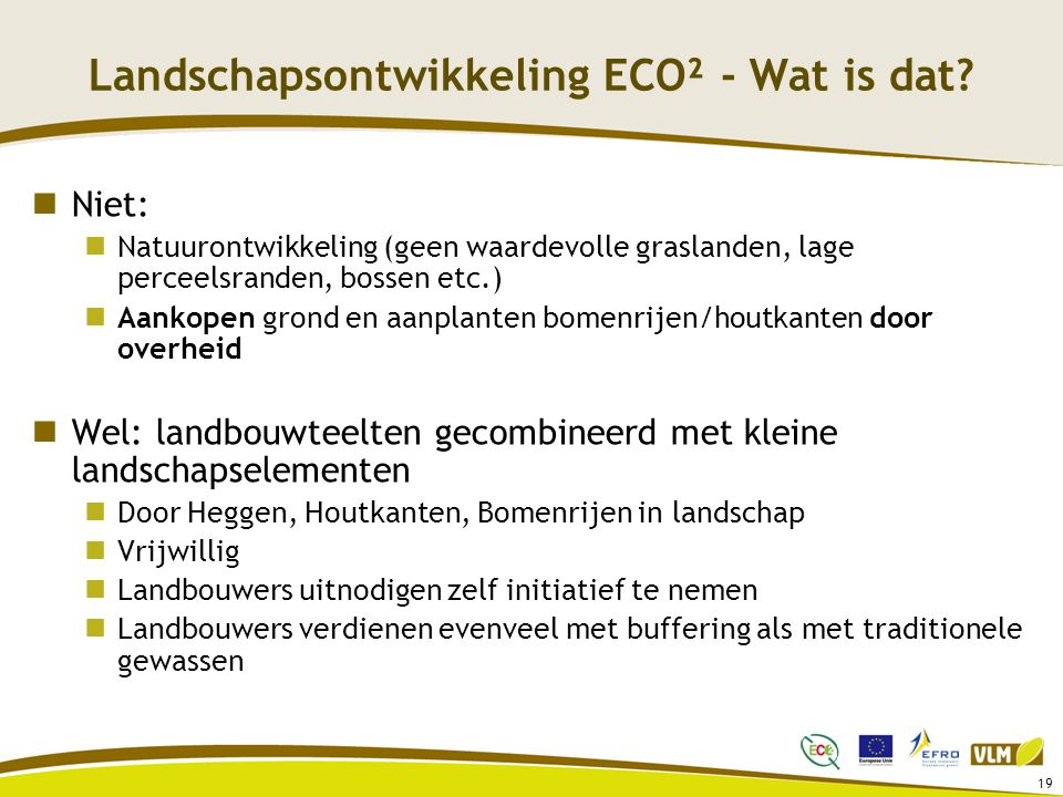 Landschapsontwikkeling ECO² - Wat is dat