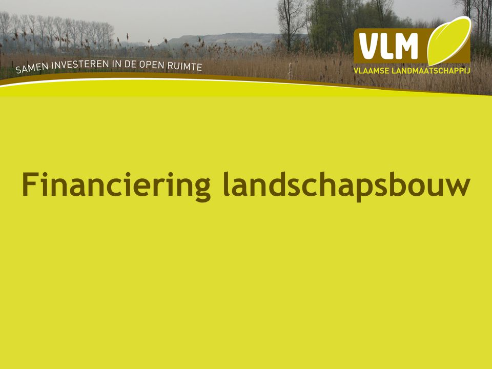 Financiering landschapsbouw