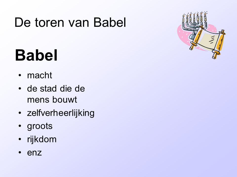 Babel De toren van Babel macht de stad die de mens bouwt