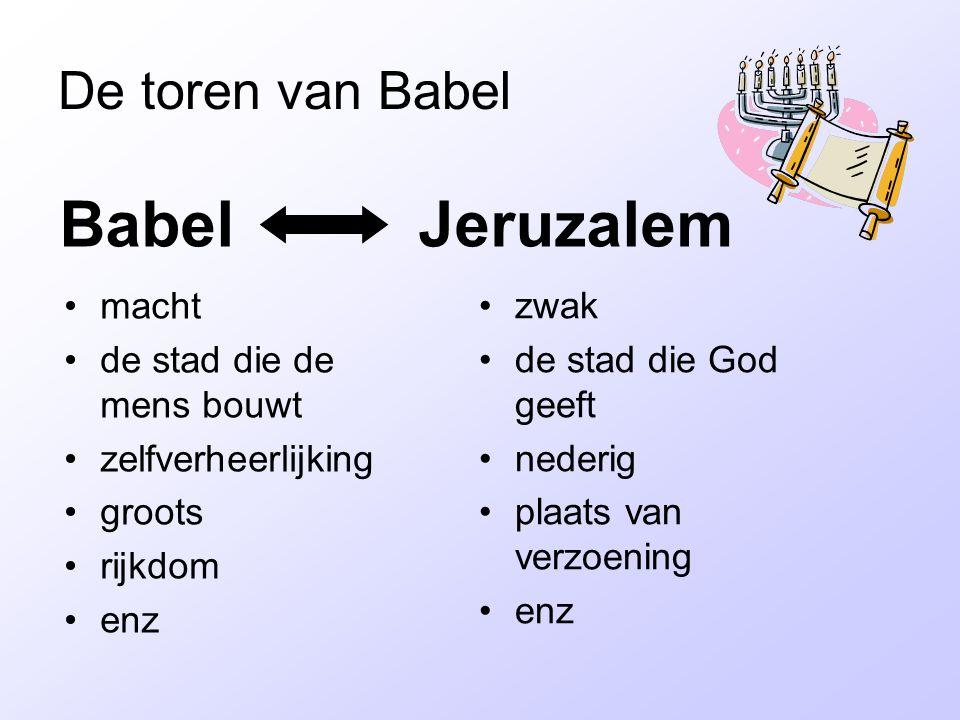 Babel Jeruzalem De toren van Babel macht de stad die de mens bouwt