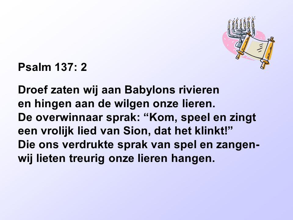 Psalm 137: 2