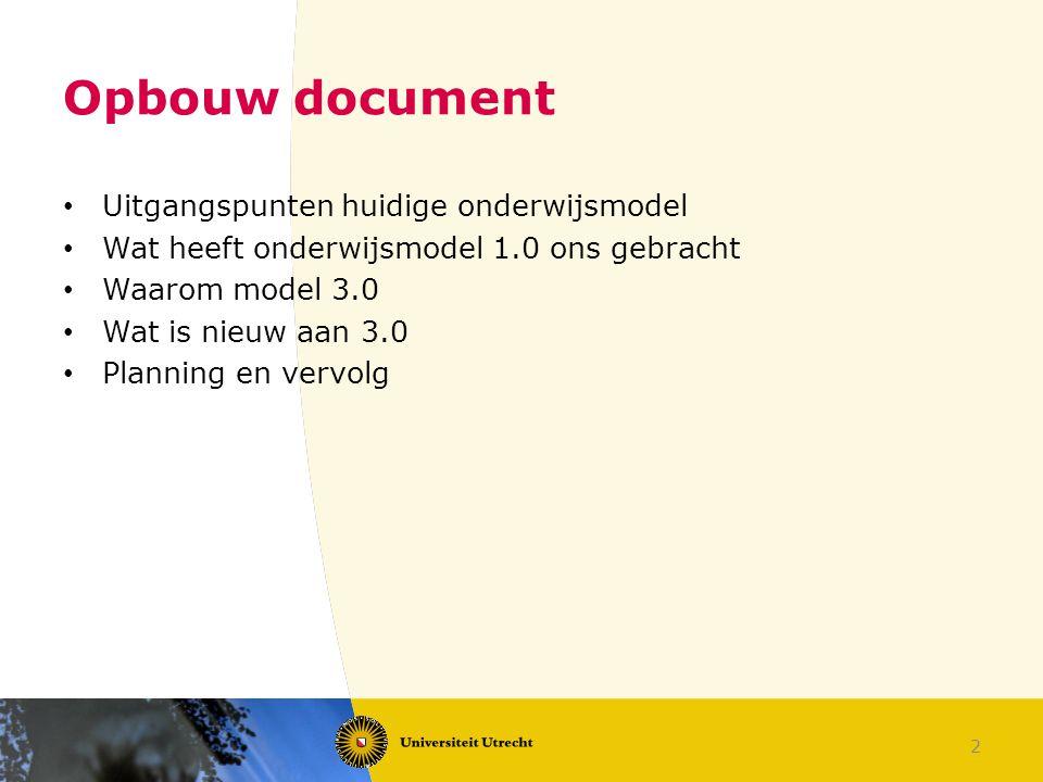 Opbouw document Uitgangspunten huidige onderwijsmodel