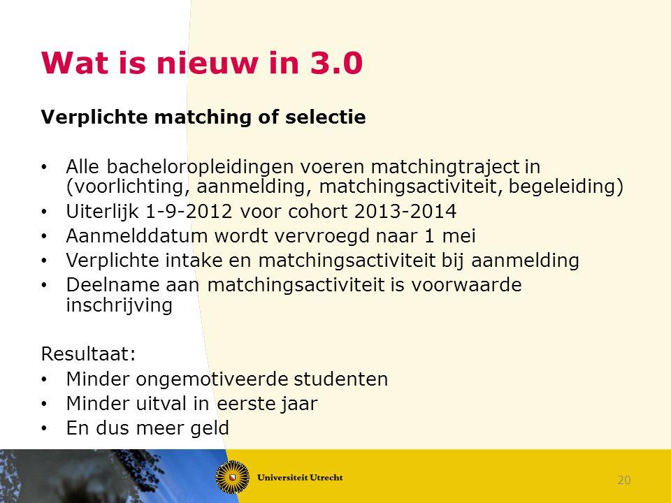 Wat is nieuw in 3.0 Verplichte matching of selectie