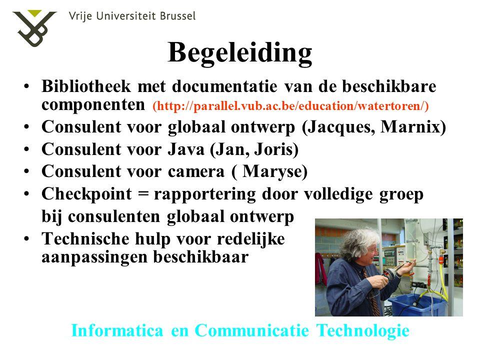 Begeleiding Bibliotheek met documentatie van de beschikbare componenten (http://parallel.vub.ac.be/education/watertoren/)