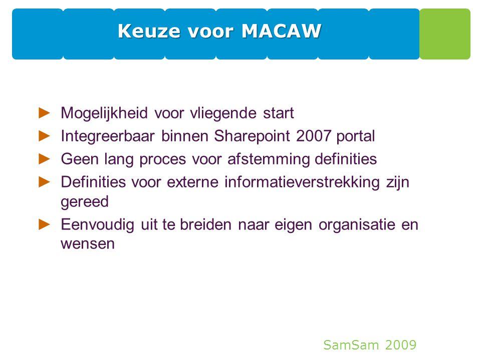 Keuze voor MACAW Mogelijkheid voor vliegende start