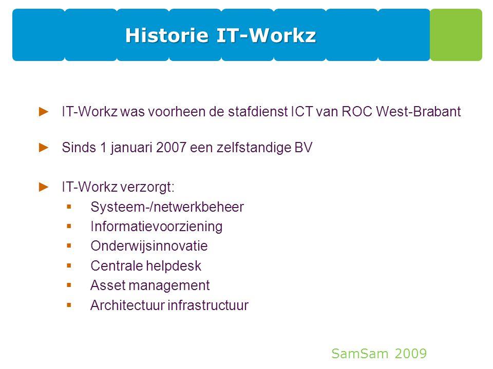 Historie IT-Workz IT-Workz was voorheen de stafdienst ICT van ROC West-Brabant. Sinds 1 januari 2007 een zelfstandige BV.
