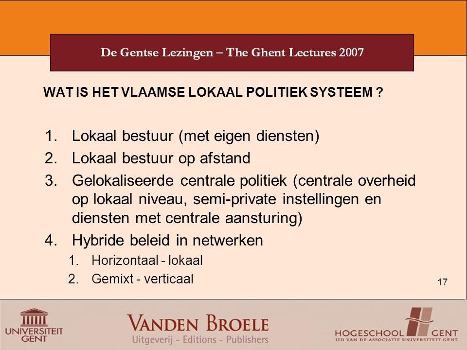 Lokaal bestuur (met eigen diensten) Lokaal bestuur op afstand