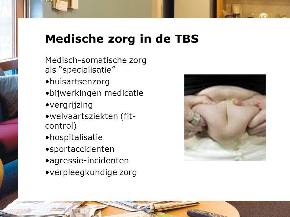 Medische zorg in de TBS Medisch-somatische zorg als specialisatie