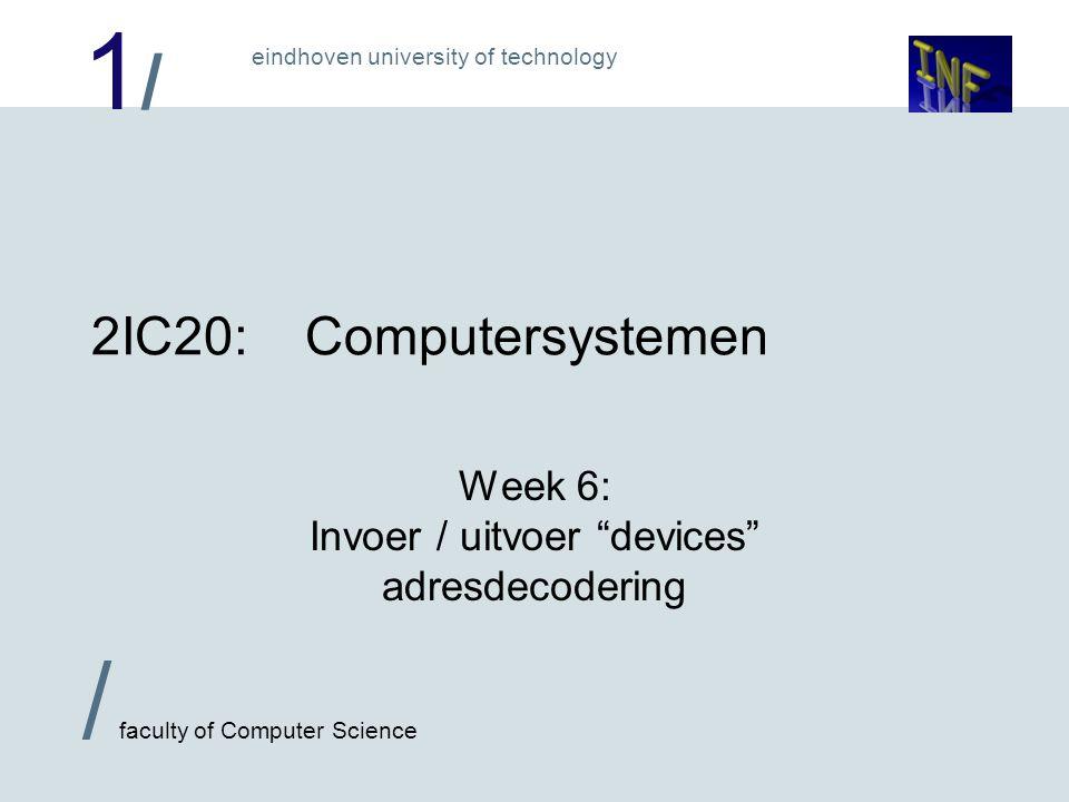 Week 6: Invoer / uitvoer devices adresdecodering