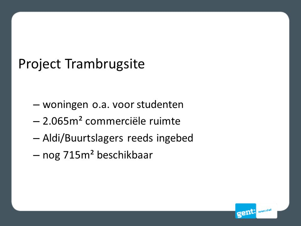 Project Trambrugsite woningen o.a. voor studenten