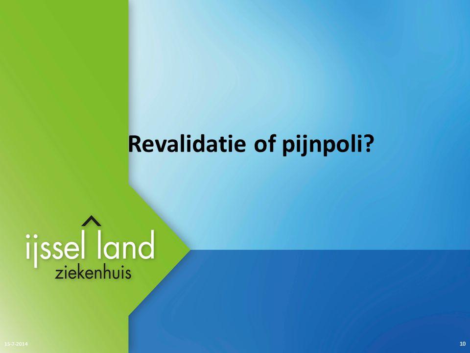 Revalidatie of pijnpoli