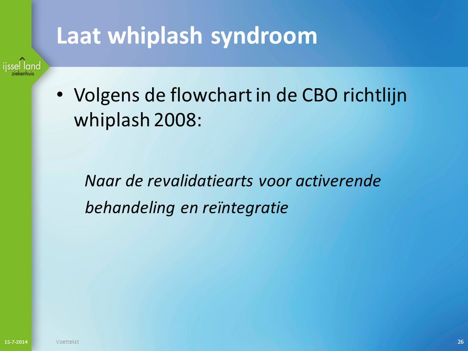 Laat whiplash syndroom