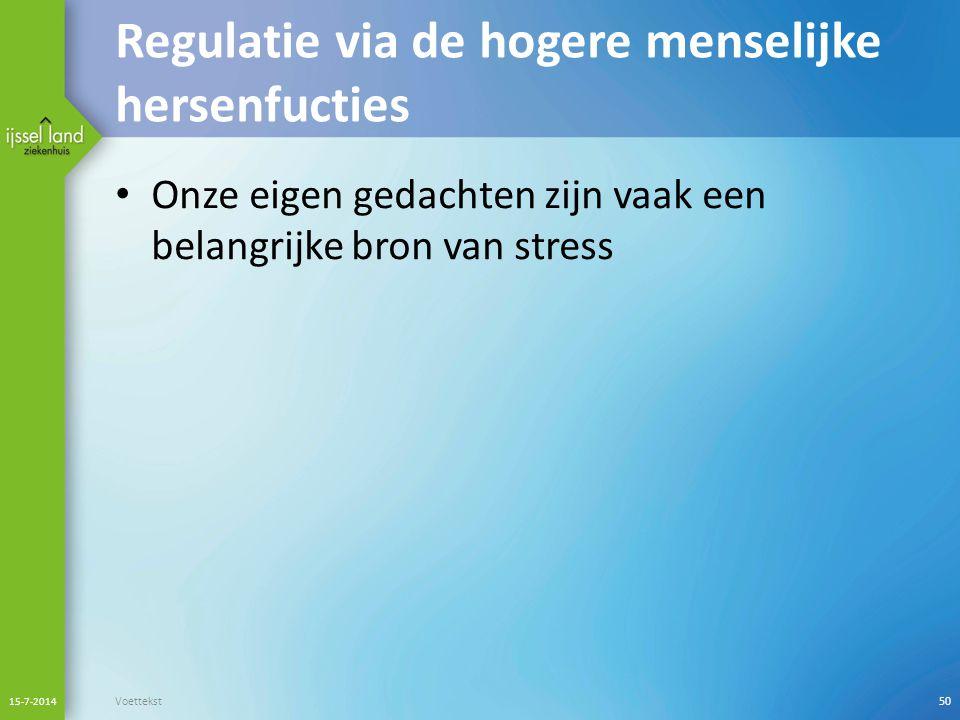 Regulatie via de hogere menselijke hersenfucties