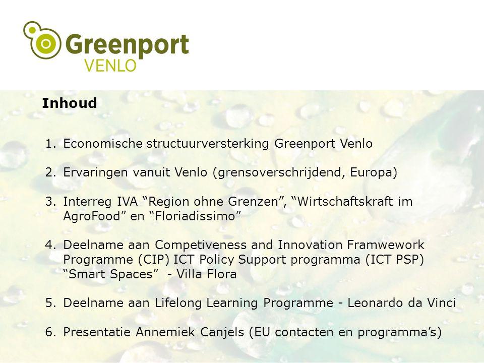 Inhoud Economische structuurversterking Greenport Venlo