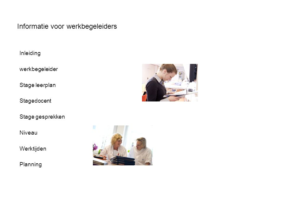 Informatie voor werkbegeleiders