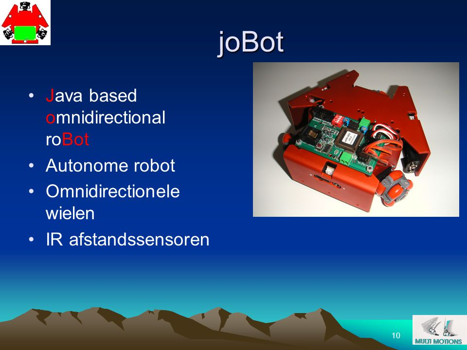 joBot Java based omnidirectional roBot Autonome robot