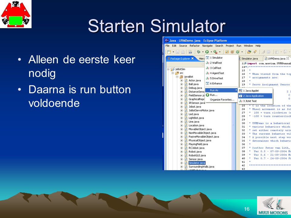 Starten Simulator Alleen de eerste keer nodig