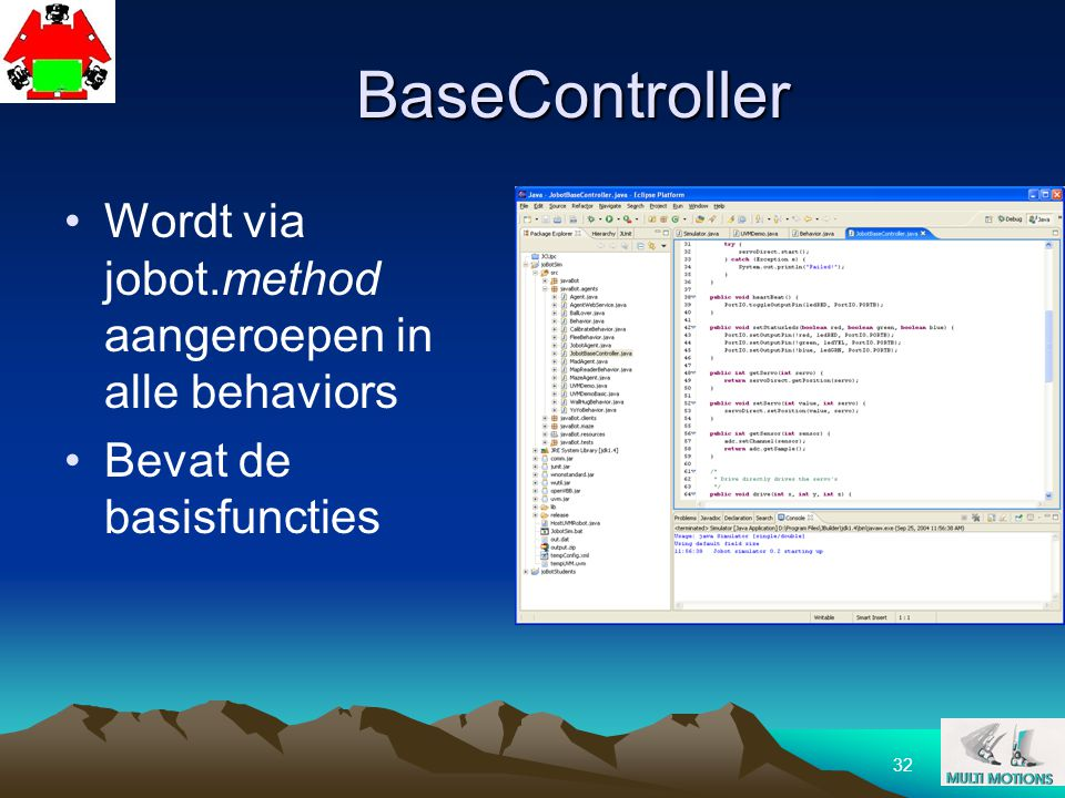 BaseController Wordt via jobot.method aangeroepen in alle behaviors