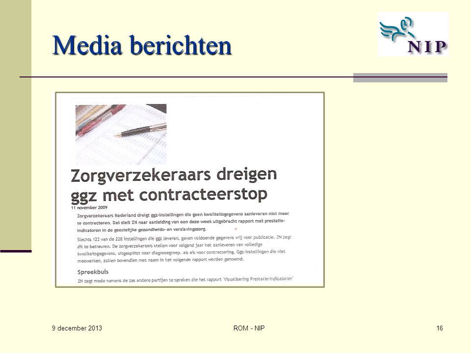 Media berichten 9 december 2013 ROM - NIP