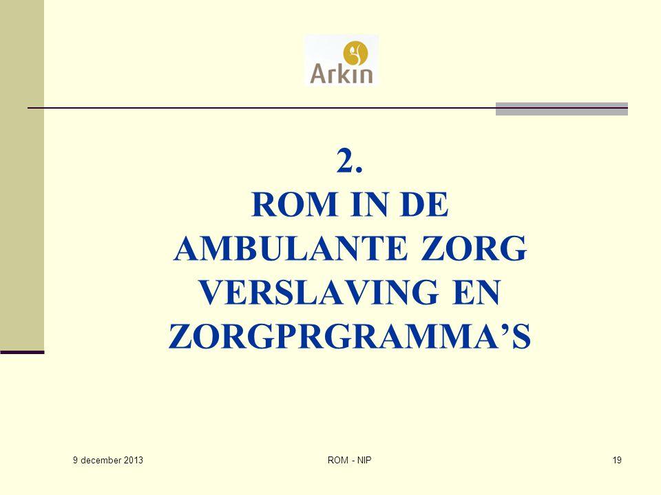 2. Rom in de Ambulante zorg Verslaving en Zorgprgramma's
