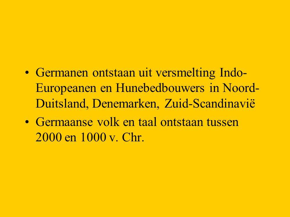 Germanen ontstaan uit versmelting Indo-Europeanen en Hunebedbouwers in Noord-Duitsland, Denemarken, Zuid-Scandinavië