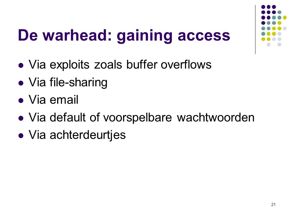 De warhead: gaining access