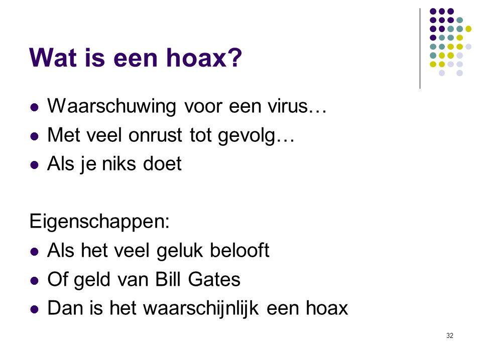 Wat is een hoax Waarschuwing voor een virus…