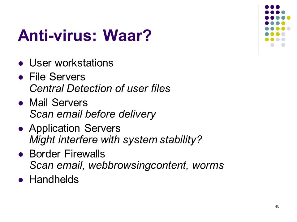 Anti-virus: Waar User workstations
