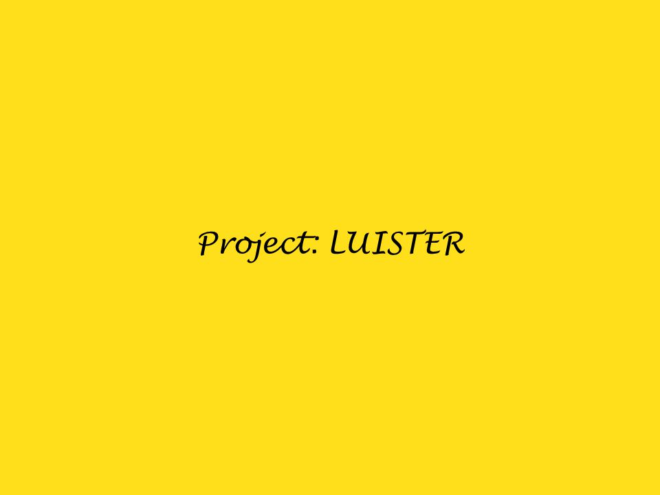 Project: LUISTER