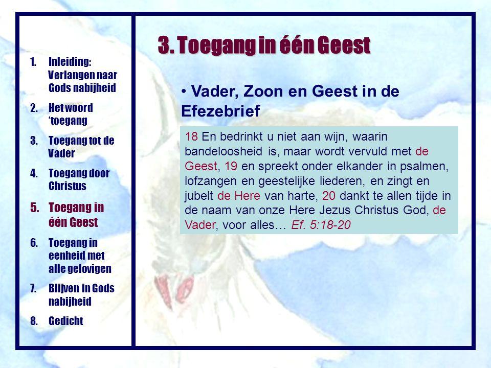 3. Toegang in één Geest Vader, Zoon en Geest in de Efezebrief