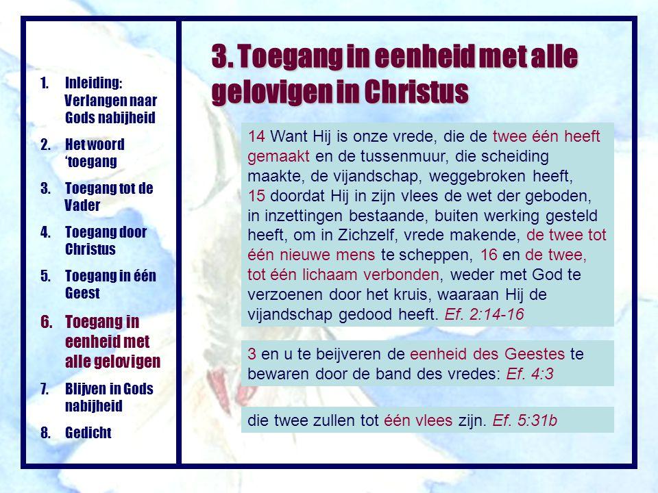 3. Toegang in eenheid met alle gelovigen in Christus